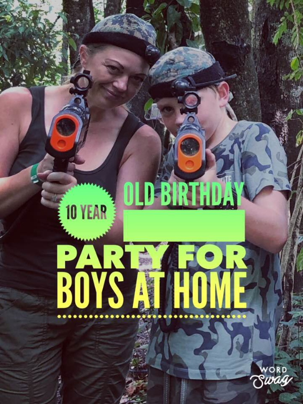 10 year old birthday party ideas for boys at home